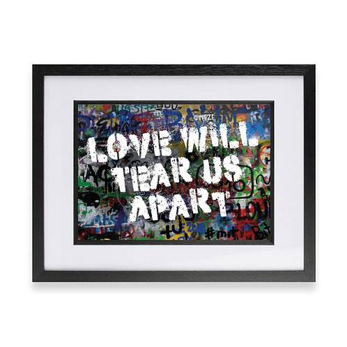 'Love Will Tear Us Apart' Digital Graffiti Word Art