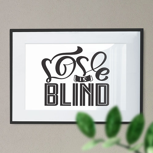 Love is Blind Digital Wall Art Print