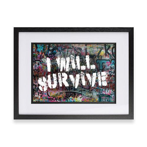 'I Will Survive' Digital Graffiti Word Art