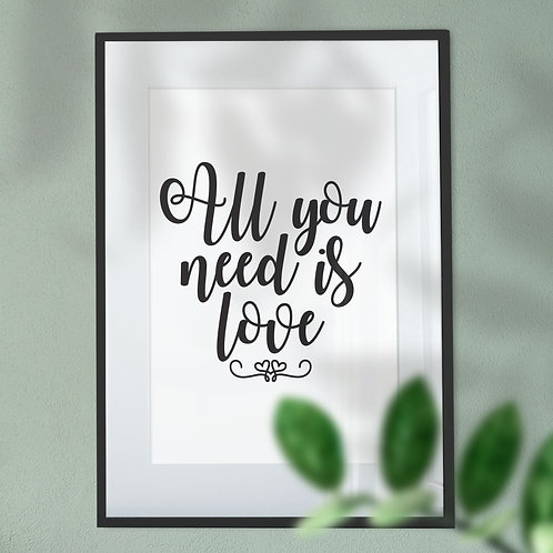 All You Need Is Love White Background Digital Wall Art Print