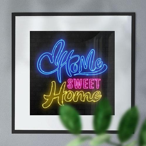 Home Sweet Home Neon Wall Art Print
