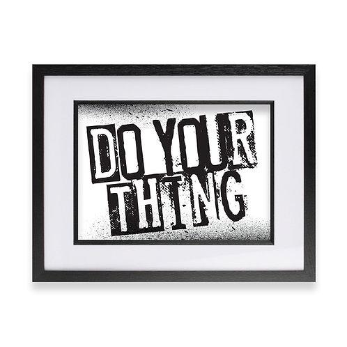 'Do Your Thing' Digital Graffiti Word Art