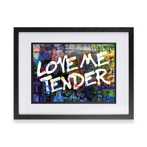 'Love Me Tender' Digital Graffiti Word Art