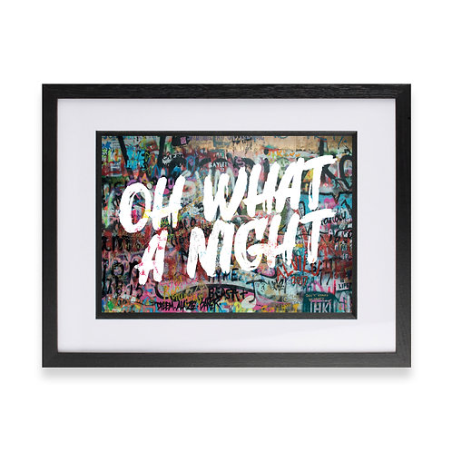 'Oh What A Night' Digital Graffiti Word Art