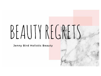 Biggest Beauty Regrets