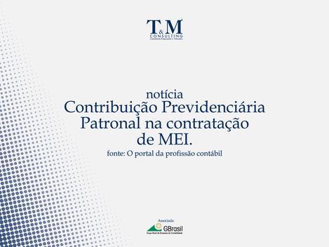 Contribuição Previdenciária Patronal na contratação de MEI