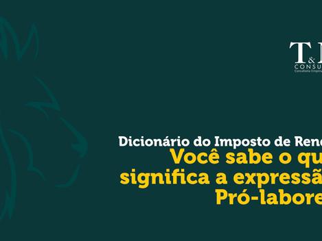 Dicionário do Imposto de Renda: Pró-labore