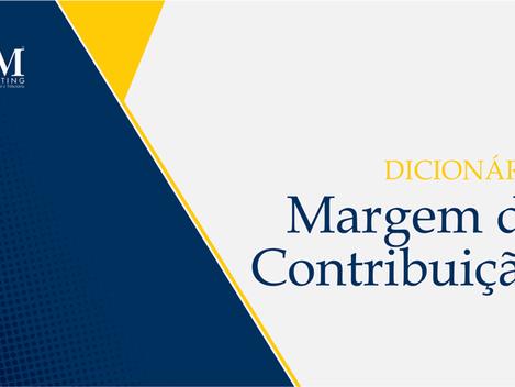Dicionário Contábil: margem de contribuição