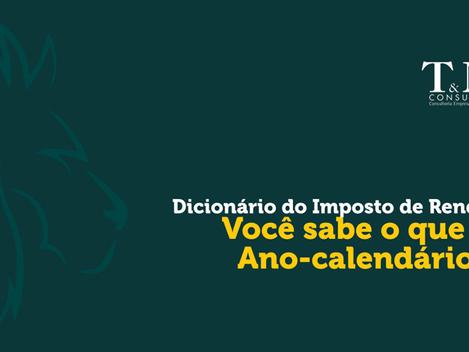 Dicionário do Imposto de Renda: Ano-calendário