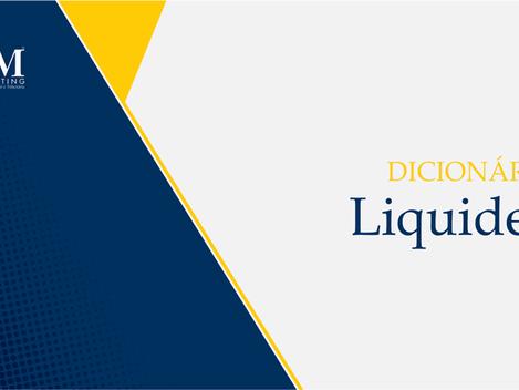 Dicionário Contábil: Liquidez