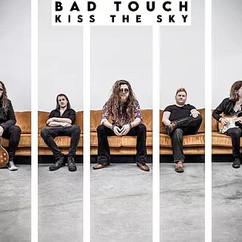 Bad Touch-Kiss the Sky.jpg