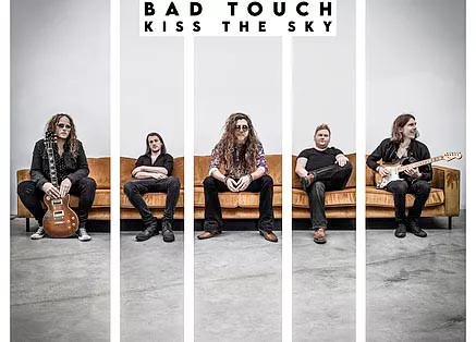 Bad Touch-Kiss the Sky.jpg