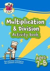 Multiplication & Division Activity Book - Ages 7-8