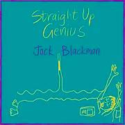 Jack Blackman - Straight up genius.jpg