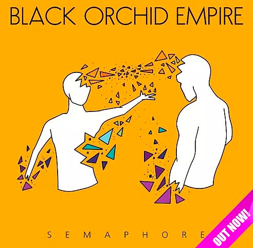 Black Orchid Empire - Semaphore.jpg