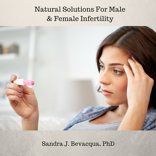 Natural Solutions For Male & Female Infertility