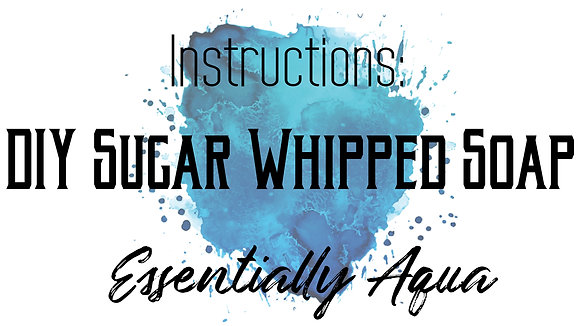 Instructions Sugar Whipped Soap