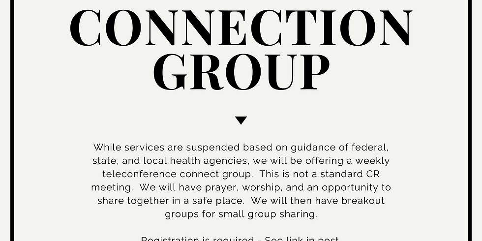 Celebrate Recovery Connection Group - Every Wednesday @ 7:00pm!