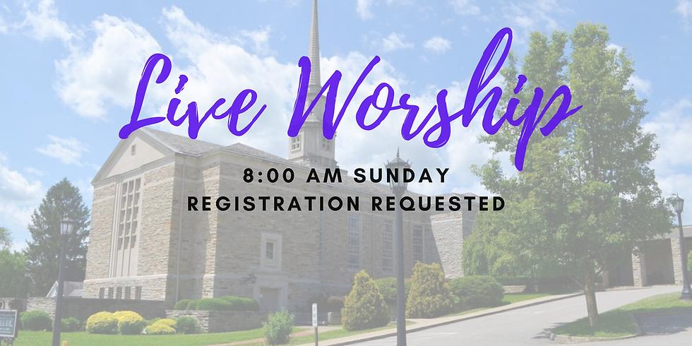 SUNDAY 8:00AM - JUNE 14 LIVE WORSHIP