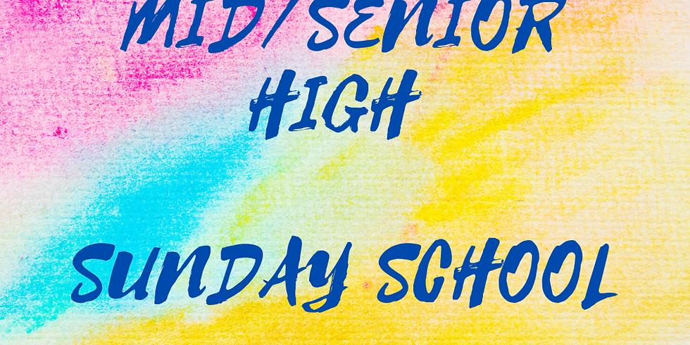 Mid/Senior High Sunday School - Sunday Evenings @ 8pm!