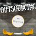Outsourcing is NOT a dirty word