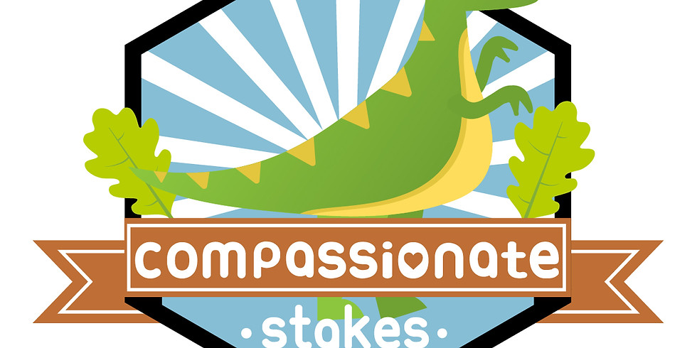 Compassionate Stakes