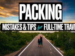 How to Pack for Full-Time Travel: Mistakes & Tips from Newbie Digital Nomads (6 months abroad)