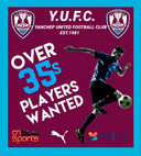 Over 35s Wanted  YUFC are looking for Senior players to join our over 35s team to fill a number of s