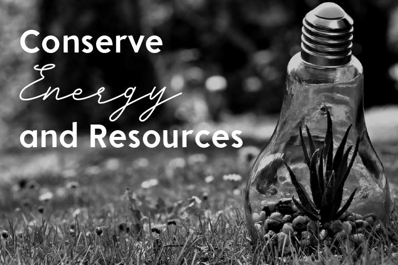 Conserve Energy and Resources. Image has renewable energy light bulb