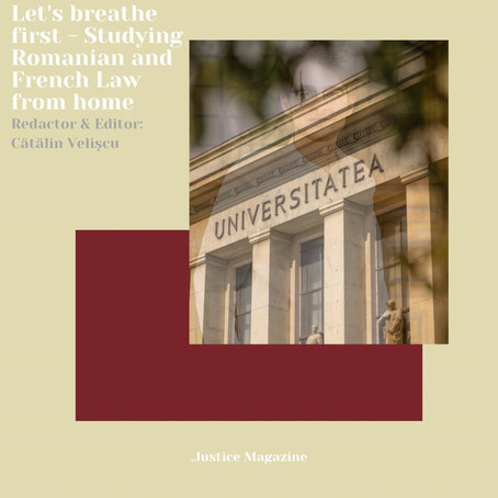 Let's breathe first - Studying Romanian and French Law from home