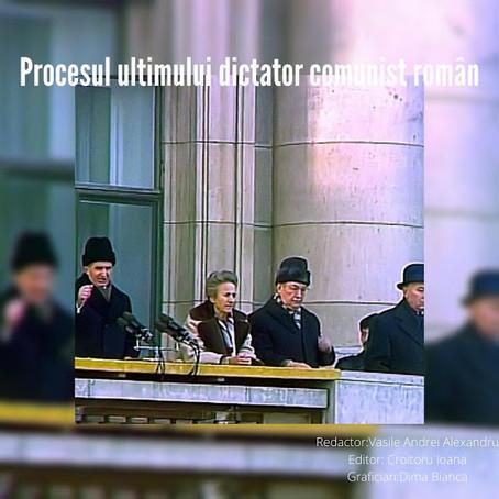 Procesul Ultimului Dictator Comunist Român