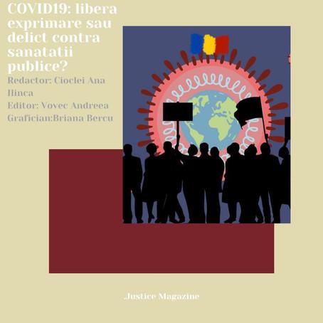 Protestele COVID-19: liberă exprimare sau delict împotriva sănătății?
