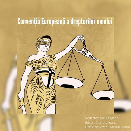 Convenția Europeană a Drepturilor Omului
