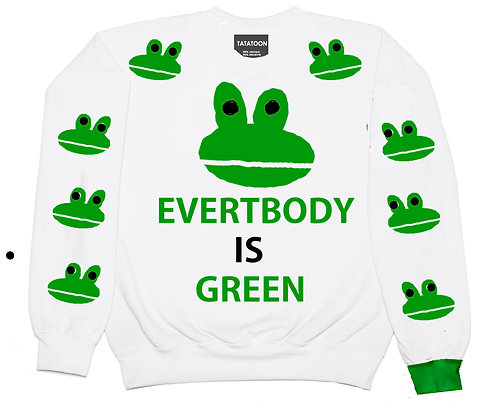 EVERYBODY IS GREEN