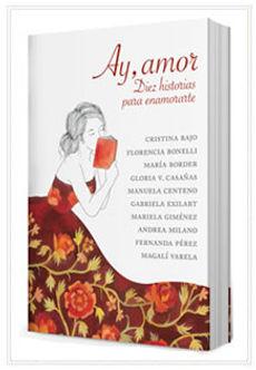 Ay, amor (antología de cuentos)