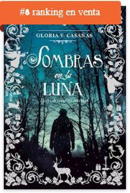 RANKING CUSPIDE Bestseller Sombras en la Luna de Gloria V. Casañas