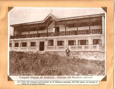 Sanatorio Nacional en el Valle de Cosquin, en las Sierras de Córdoba Argentina, novela de Gloria V. Casañas, Luna Quebrada, medicina argentina