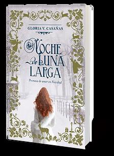 la novela de Gloria V. Casañas Casanas Noche de Luna larga Christmas Romantic Novel