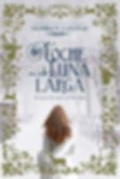 Noche de Luna larga - novela de Gloria V. Casanaas Casañas