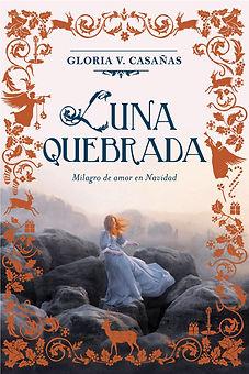 "Novela ""Luna Quebrada"" de Gloria V. Casañas en las Sierras de Córdoba Argentina Turismo Salud"