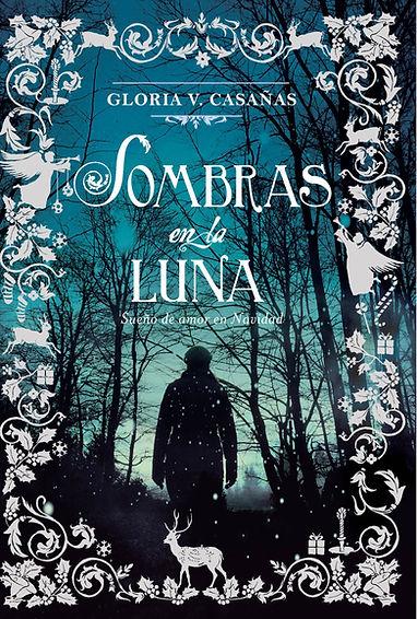 Romantic Novel The third moon of Christmas - Gloria Vodanovich Casañas Casanas - Novela Romantica La triada La Tercera Luna de Navidad -