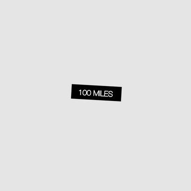 100 Miles - Single