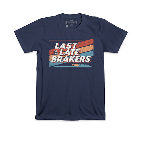 Last of the Late Brakers