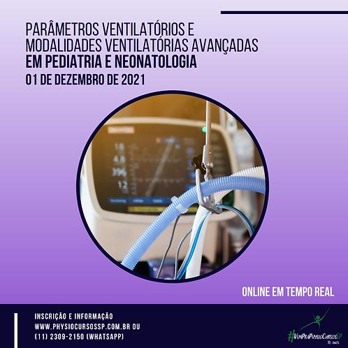 Parâmetros Ventilatórios e Modalidades Avançadas em Ped e Neo