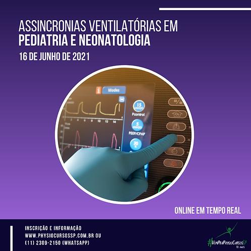 Assincronias ventilatórias em Pediatria e Neonatologia