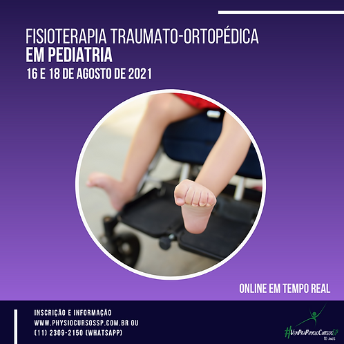 Fisioterapia Traumato-Ortopédica em Pediatria