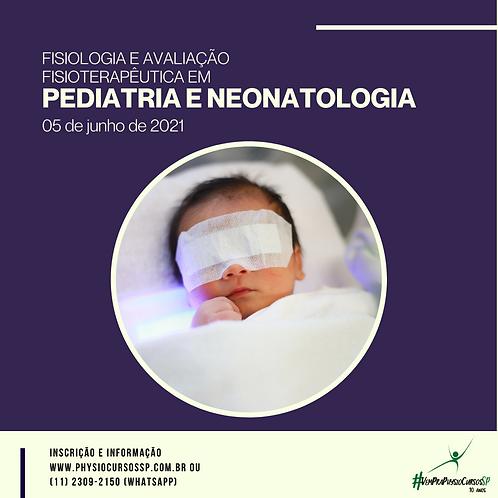 Fisiologia e Avaliação Fisioterapêutica em Pediatria e Neonatologia