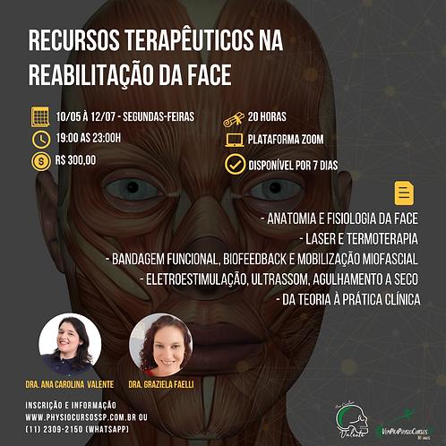 Recursos Terapêuticos na Reabilitação da Face