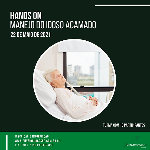 Hands On - Manejo do Idoso Acamado