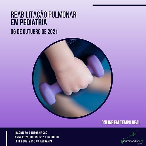 Reabilitação Pulmonar em Pediatria